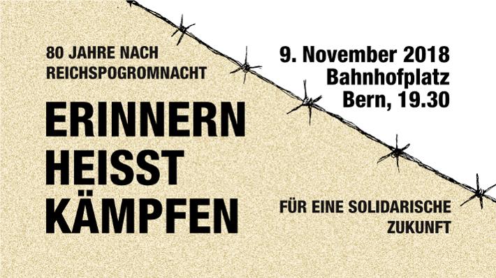 Erinnern heisst kämpfen! | 9. November 2018 | Bern |  19.30 Uhr